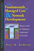 Fundamentals of Managed Care and Network…