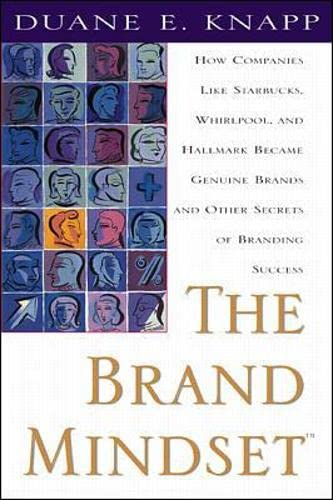 the-brand-mindset-five-essential-strategies-for-building-brand-advantage-throughout-your-company