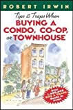 Robert Irwin: Tips & Traps When Buying A Condo, Co-op, or Townhouse