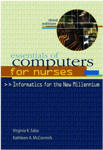 essentials-of-computers-for-nurses-informatics-for-the-new-millennium