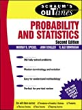 Spiegel, Murray R: Schaum's Outline: Probability and Statistics, Second Edition