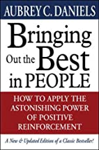 Bringing Out the Best in People by Aubrey C.…
