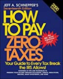 Schnepper, Jeff: How to Pay Zero Taxes: 2000 Edition