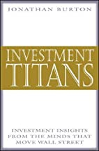 Investment Titans: Investment Insights from…