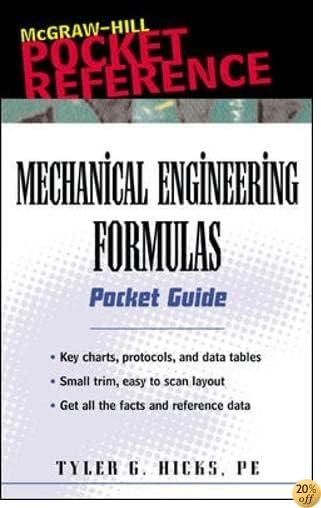 Mechanical Engineering Formulas Pocket Guide (McGraw-Hill Pocket Reference)