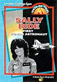 Hopping, Lorraine Jean: Sally Ride: Space Pioneer