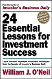 O'Neil, William: 24 Essential Lessons for Investment Success