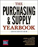 Woods, John A.: The Purchasing and Supply Yearbook, 2000 Edition
