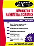 Dowling, Edward T.: Schaum's Outline of Introduction to Mathematical Economics