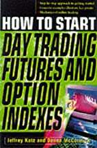 How To Start Day Trading Futures, Options,…