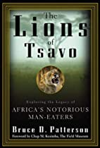 The Lions of Tsavo : Exploring the Legacy of…