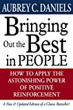 Daniels, Aubrey C.: Bringing Out the Best in People: How to Apply the Astonishing Power of Positive Reinforcement