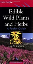 Edible Wild Plants and Herbs: A Pocket Guide…