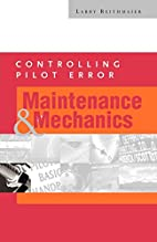 Controlling Pilot Error: Maintenance &…