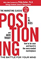 Positioning: The Battle for Your Mind by Al…