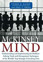 The McKinsey Mind by Paul N. Friga Ethan…