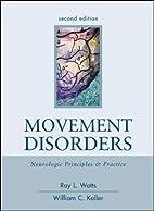 Movement Disorders: Neurologic Principles &…