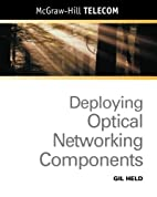 Deploying optical networking components by…