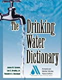 American Water Works Association: The Drinking Water Dictionary