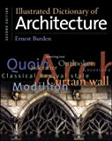 Burden, Ernest: Illustrated Dictionary of Architecture
