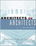 Gray, Susan: Architects on Architects