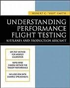 Understanding Performance Flight Testing:…