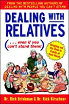 Dealing With Relatives (...even if you can't…