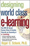 Schank, Roger: Designing World-Class E-Learning