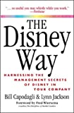Jackson, Lynn: The Disney Way: Harnessing the Management Secrets of Disney in Your Company