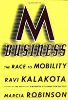 M-Business: The Race to Mobility by Ravi…