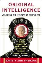 Original Intelligence: The Architecture of…