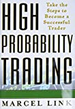 Marcel Link: High probability trading: take the steps to become a successful trader