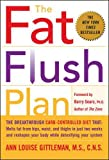 Gittleman, Ann Louise: The Fat Flush Plan