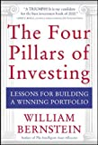 Bernstein, William J.: The Four Pillars of Investing: Lessons for Building a Winning Portfolio