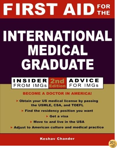 TFirst Aid for the International Medical Graduate