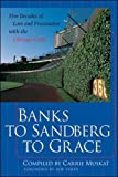 Muskat, Carrie: Banks to Sandberg to Grace: Five Decades of Love and Frustration With the Chicago Cubs