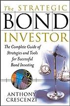 The Strategic Bond Investor: Strategies and…