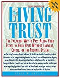Henry Abts: The Living Trust: The Failproof Way to Pass Along Your Estate to Your Heirs