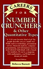 Careers for Numbers Crunchers: And Other…