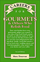 Careers for Gourmets & Others Who Relish…