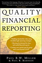 Quality Financial Reporting by Paul B. W.…