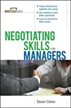 Negotiating Skills for Managers by Steven…