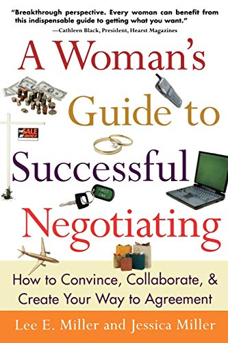 a-womans-guide-to-successful-negotiating-how-to-convince-collaborate-create-your-way-to-agreement