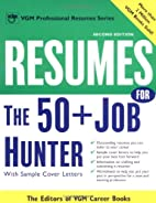 Resumes for the 50+ Job Hunter by VGM Career…