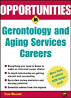 Opportunities in Gerontology and Aging…