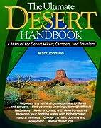 The Ultimate Desert Handbook : A Manual for…