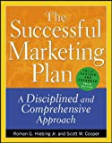 Cooper, Scott W.: The Successful Marketing Plan: A Disciplined and Comprehensive Approach