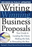 Freed, Richard C.: Writing Winning Business Proposals: Your Guide to Landing the Client, Making the Sale, Persuading the Boss