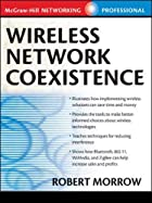 Wireless Network Coexistence by Robert…