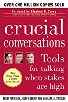 Crucial Conversations: Tools for Talking…